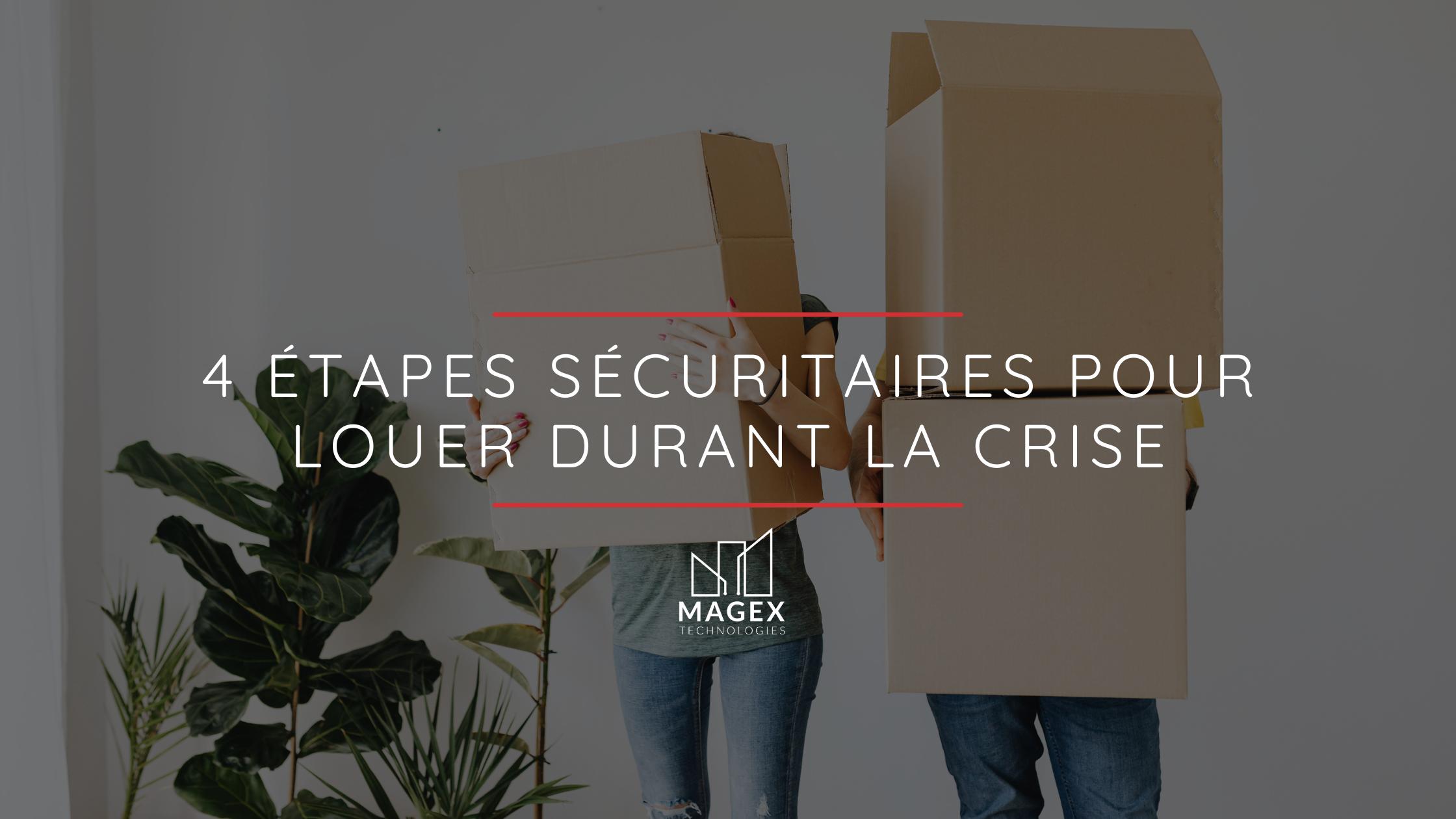 4 étapes sécuritaires pour louer durant la crise
