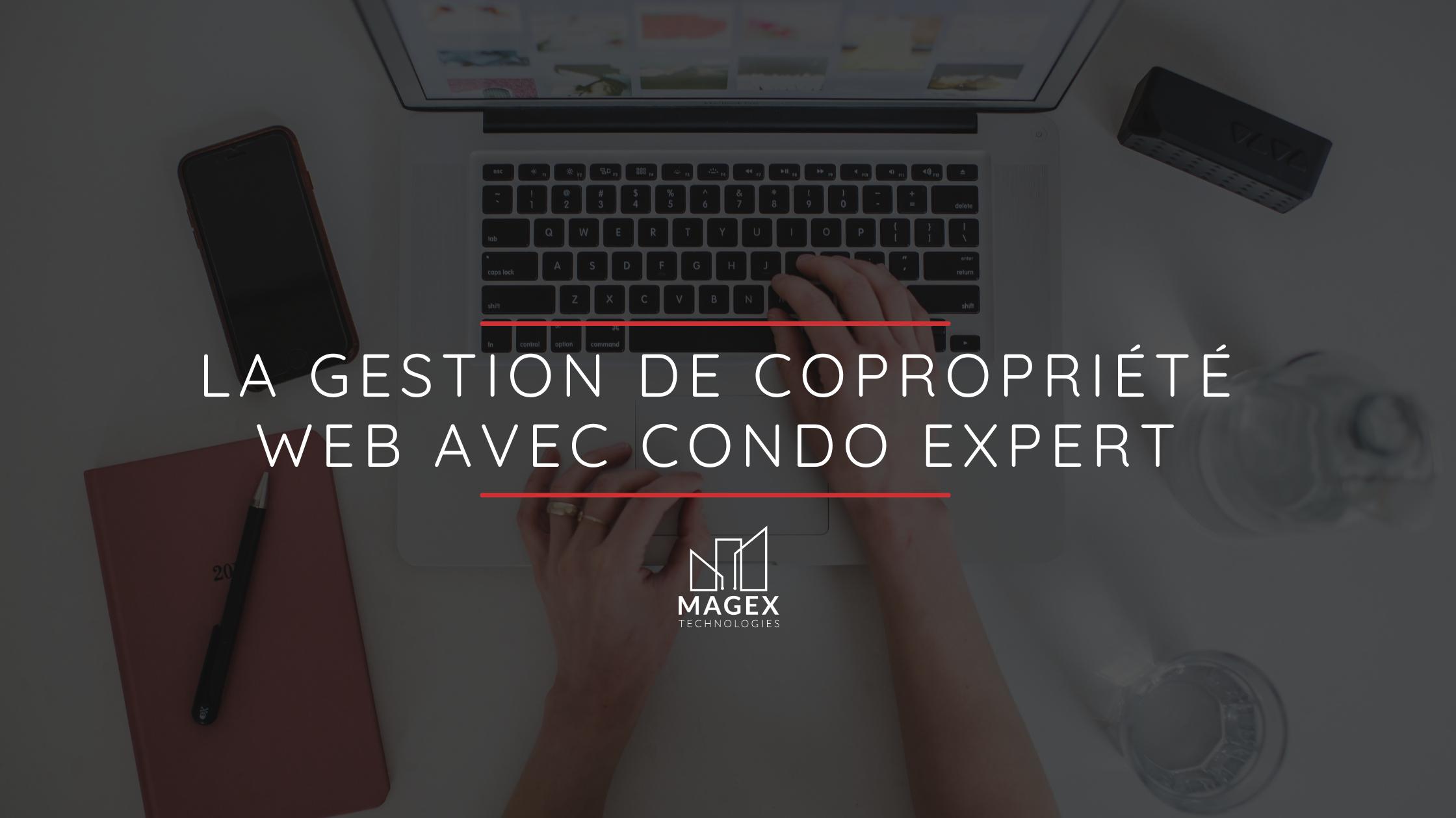La gestion de copropriété web avec Condo Expert