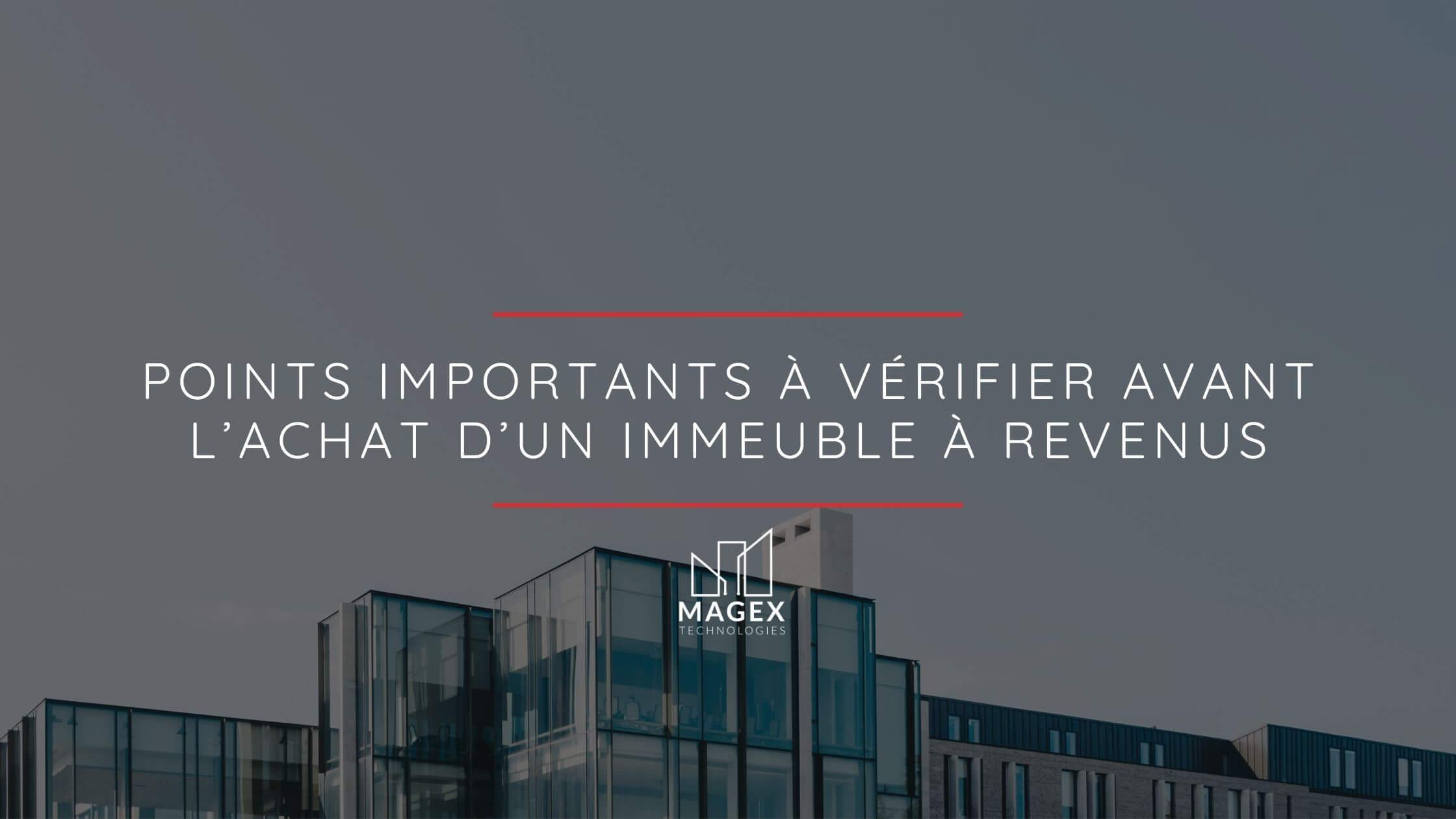 Points importants à vérifier avant l'achat d'un immeuble à revenus