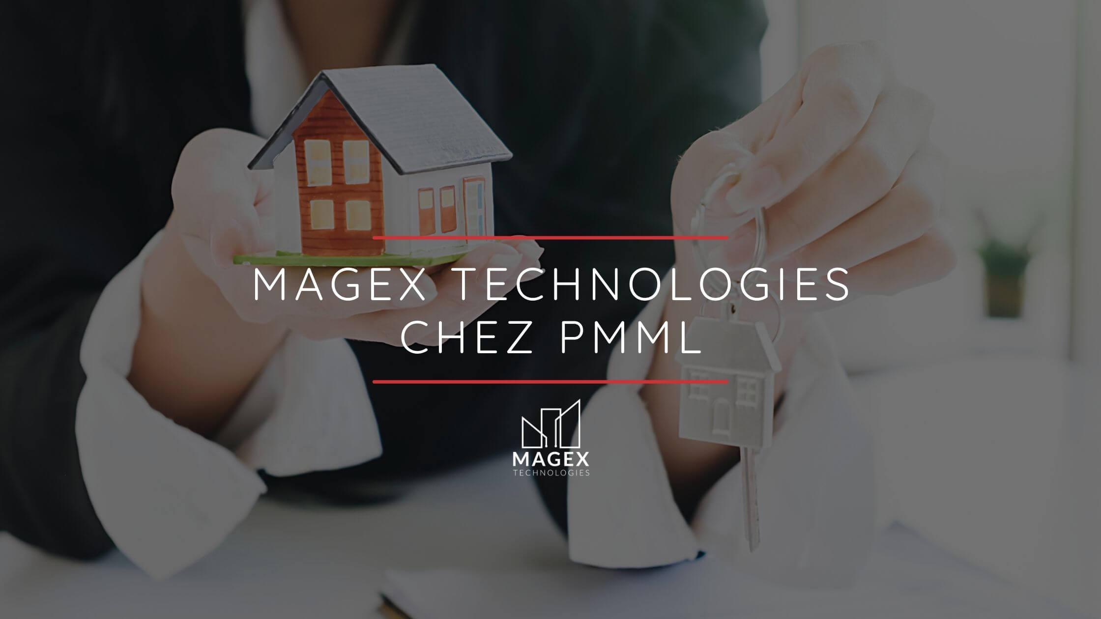 Magex Technologies chez PMML